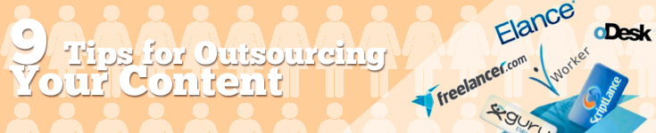 9 Tips for Outsourcing Your Content