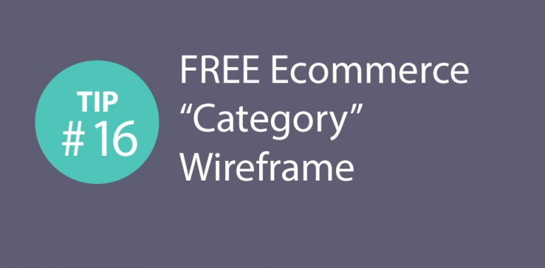 Express CRO Tip Series #16 – FREE Ecommerce Category Wireframe